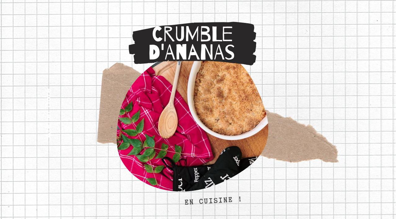 EN CUISINE – Crumble (et pas n'importe lequel)