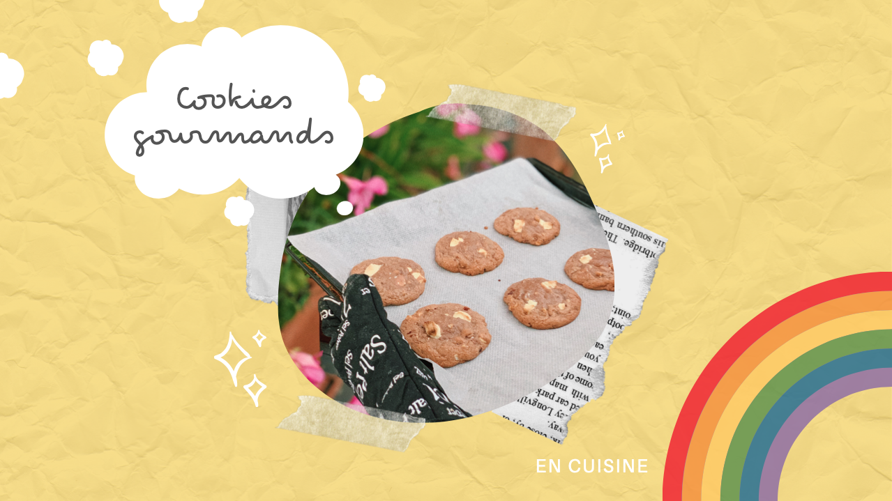 EN CUISINE – Cookies gourmands