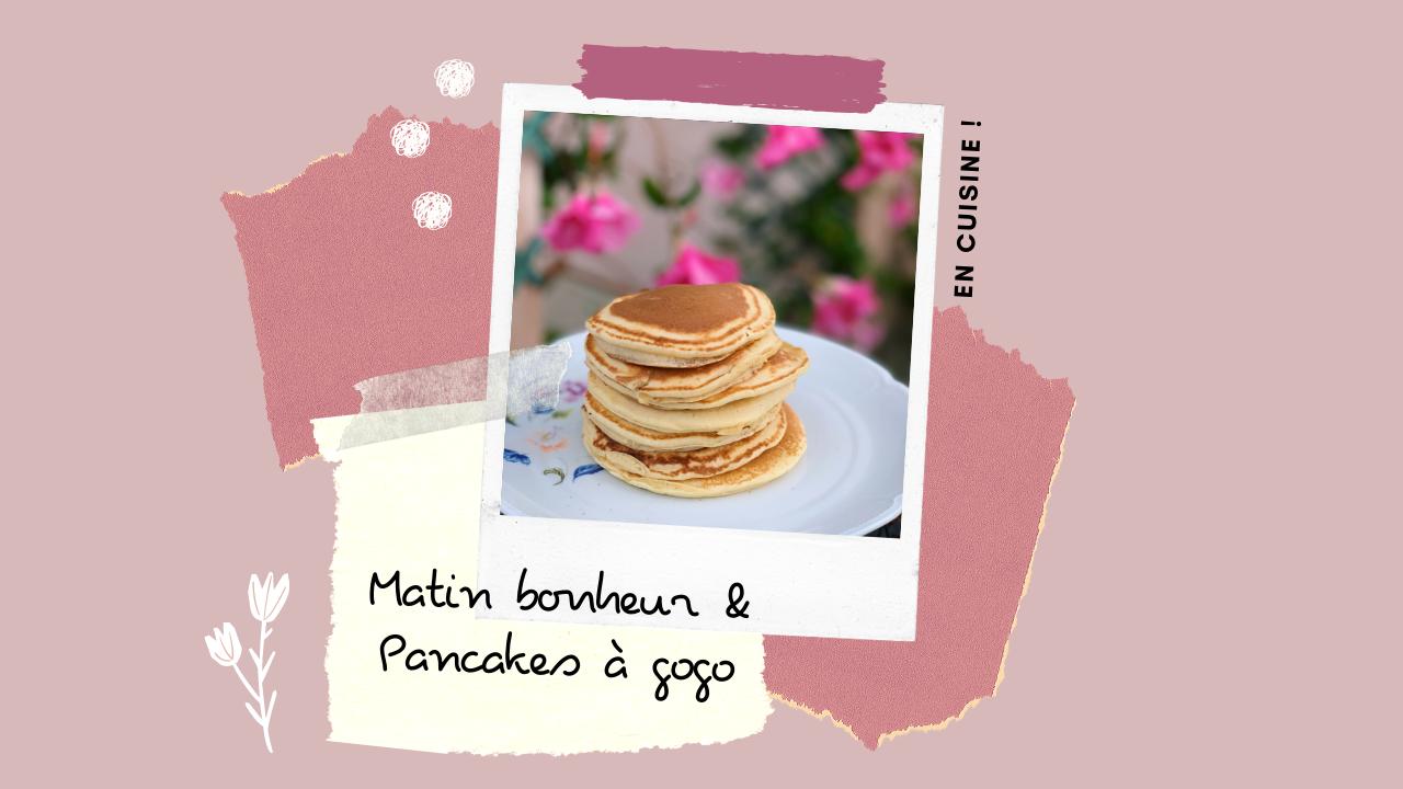 EN CUISINE – Pancakes à gogo !