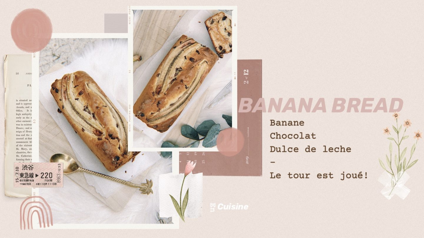 EN CUISINE – Banana Bread (+ coeur surprise)