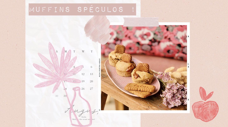 EN CUISINE – Muffins Spéculos à gogo